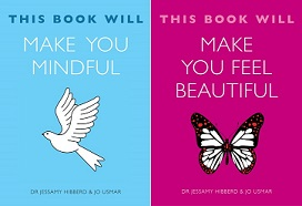 Our two new books! This Book Will Make You Mindful and This Book Will Make You Feel Beautiful